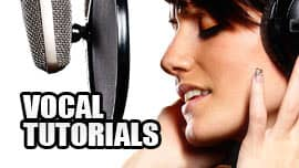Vocal Tutorials