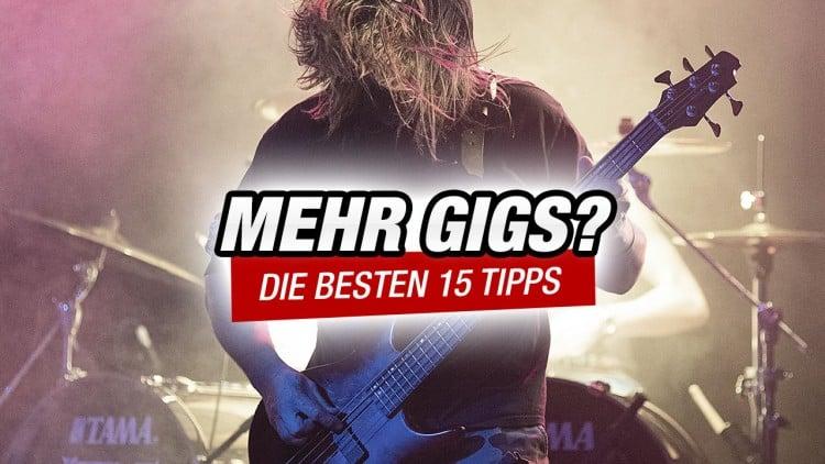 15 Tipps für mehr Auftritte und Gigs