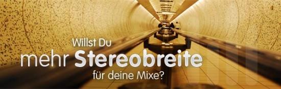 Abmischen Tutorial: Mehr Stereobreite für deine Mixe
