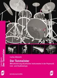 Carlos Albrecht - Der Tonmeister