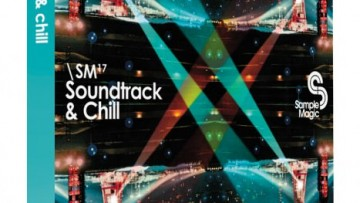 Soundtrack & Chill Sample Library von Sample Magic