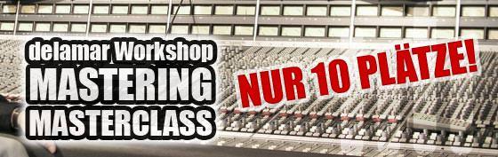 Mastering Masterclass mit Friedemann Tischmeyer delamar Workshop