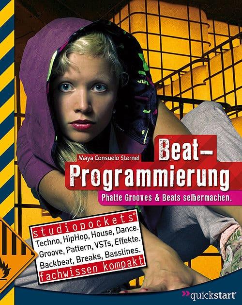 Beat-Programmierung - Beat Making im Buchformat