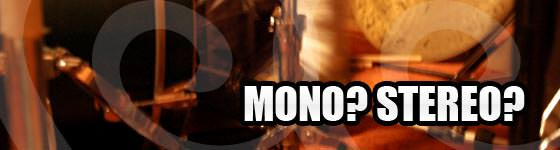 Audio Recording: Mono oder stereo aufnehmen?
