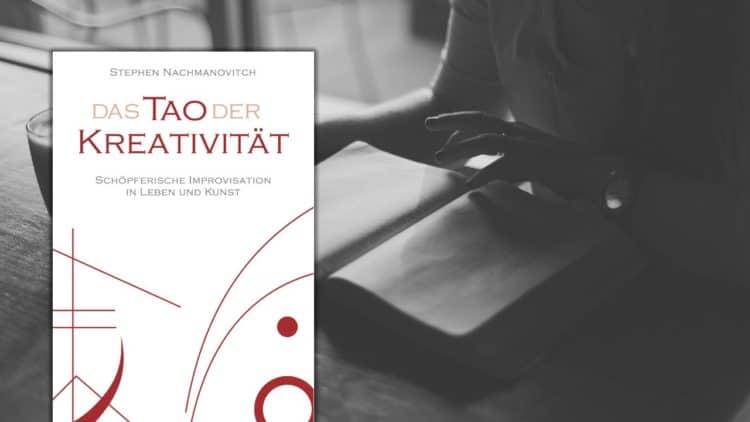Buchtipp: Das Tao der Kreativität