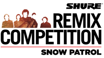 Shure Remix Competition - Snow Patrol