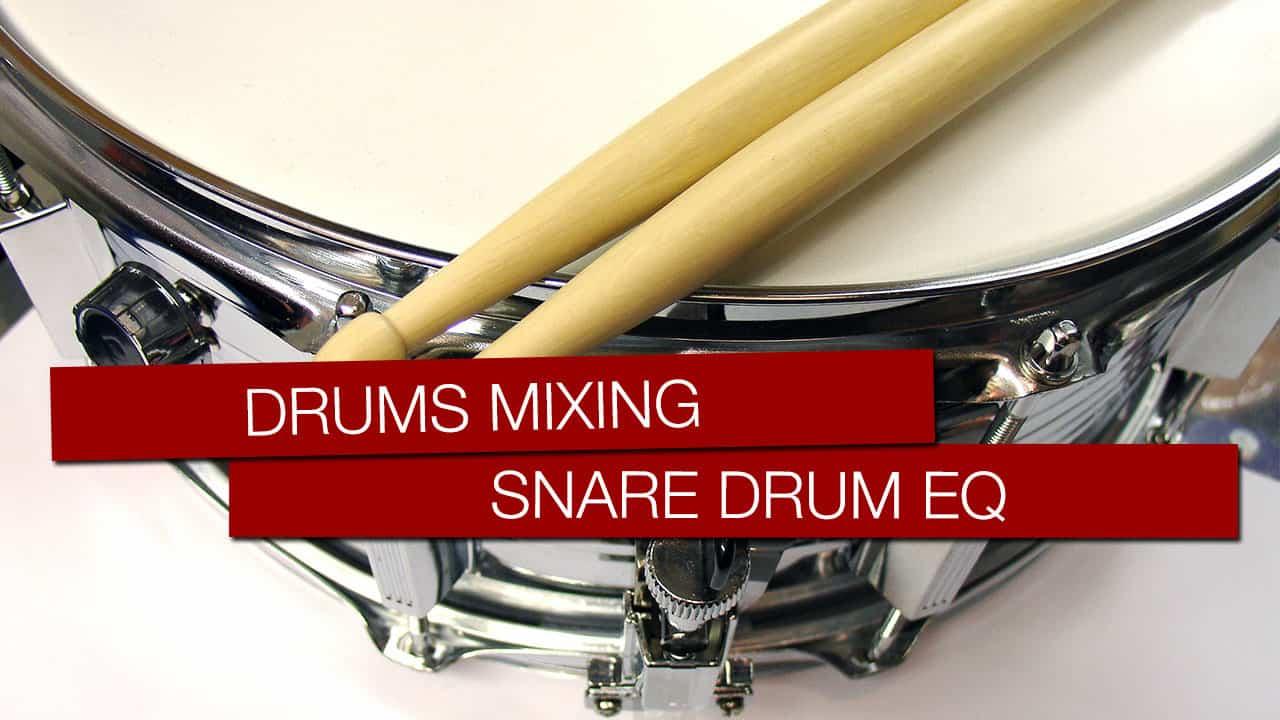 Snare Drum abmischen: Schlagzeug mixen leicht gemacht