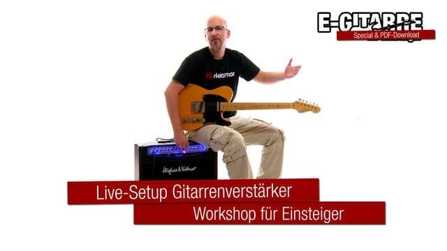 Gitarrenverstärker einstellen: Das Live-Setup für deinen Amp
