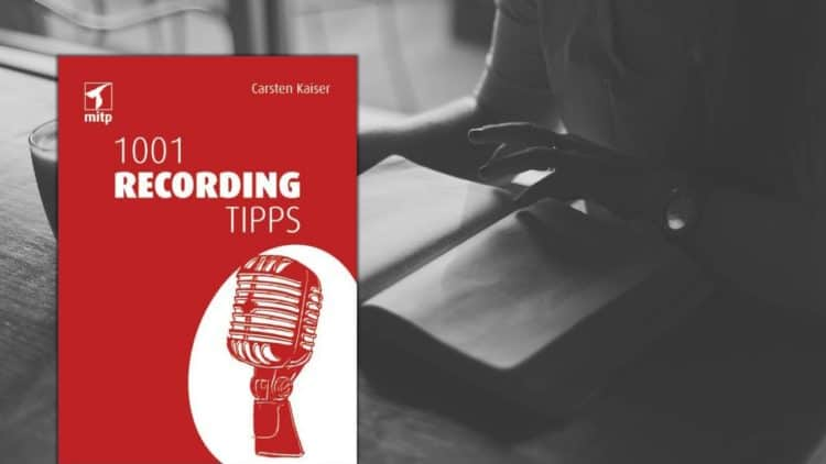 1001 Recording Tipps