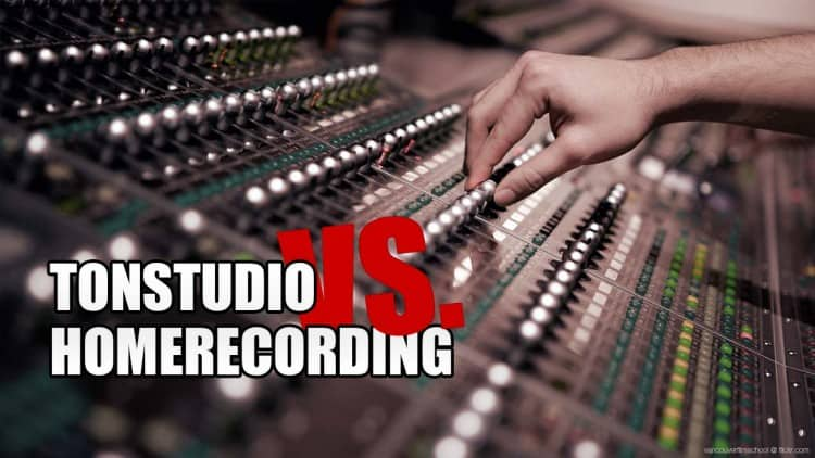 Tonstudio vs. Homerecording