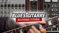 Funky Blues Gitarre Recording Tutorial