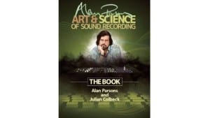 Buchtipp: Alan Parsons' Art & Science of Sound Recording