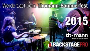 Band Contest: »Werde t.act beim Thomann-Sommerfest 2015«