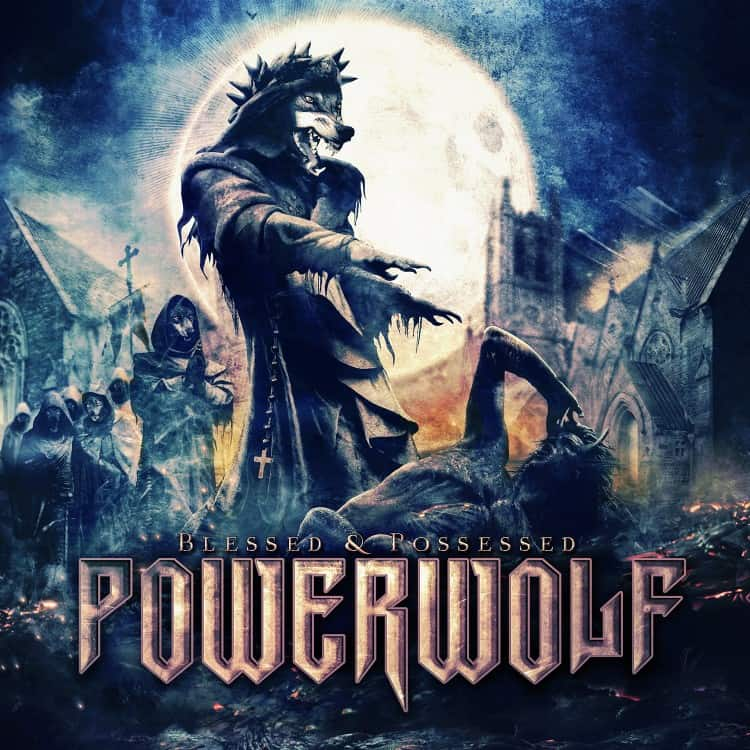 Blessed & Possessed von Powerwolf