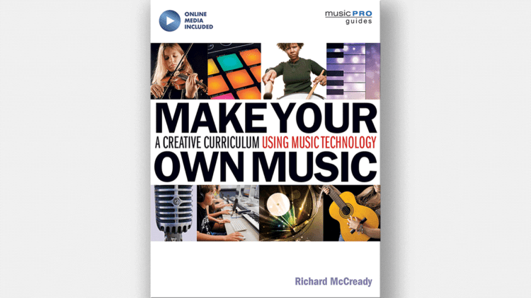 Richard McCready: Make Your Own Music