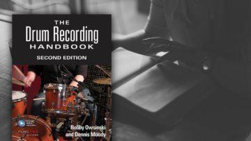 Buchtipp: The Drum Recording Handbook - Second Edition
