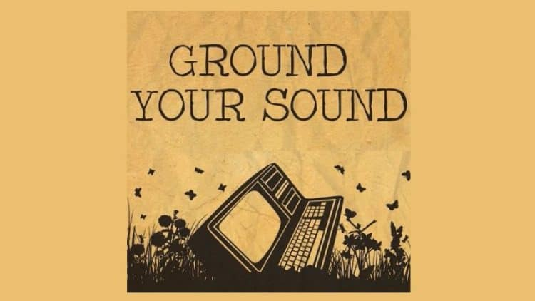 The Pro Audio Files - Ground Your Sound