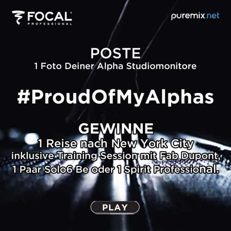 Focal #ProudOfMyAlphas: Session mit Fab Dupont, Lautsprecher & Kopfhörer gewinnen!