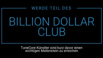 TuneCore Billion Dollar Club