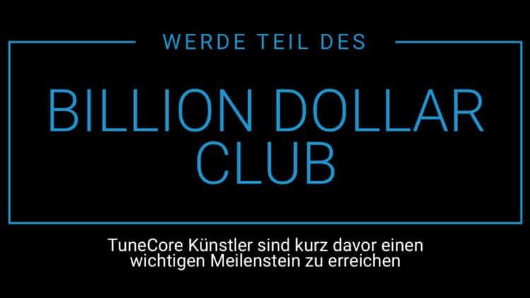 TuneCore Billion Dollar Club