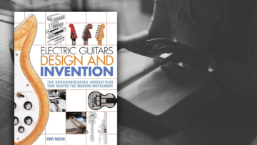 Electric Guitars: Design And Invention
