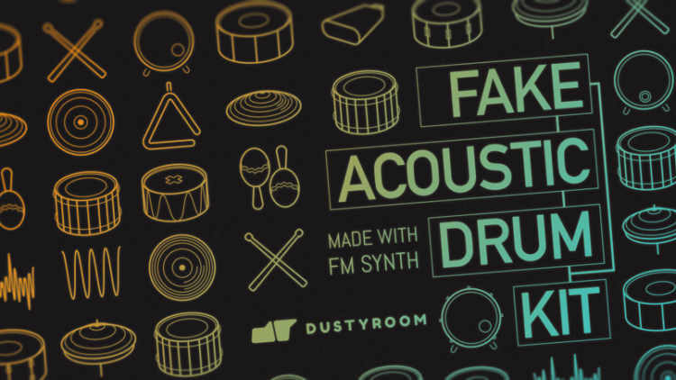 Dustyroom Fake Acoustic