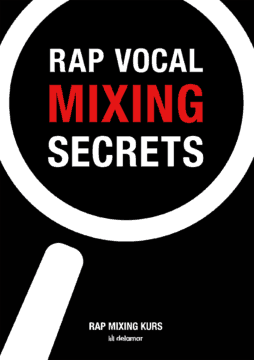 Rap Vocals Mixing Secrets Buch